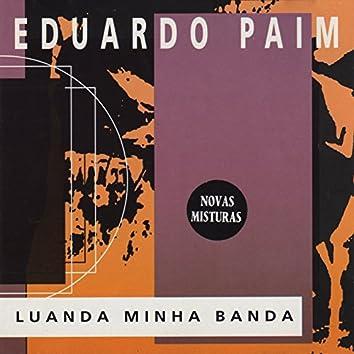 Luanda Minha Banda