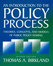By Thomas A. Birkland - An Introduction to the Policy Process: Theories, Concepts, and Models of Public Policy Making: 2nd (second) Edition