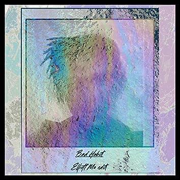 Bad Habit (Elliott Mo Edit)