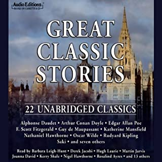Great Classic Stories     22 Unabridged Classics              Written by:                                                                                                                                 Alphonse Daudet,                                                                                        Saki,                                                                                        Oscar Wilde                               Narrated by:                                                                                                                                 Hugh Laurie,                                                                                        Stephen Fry,                                                                                        Barbara Leigh-Hunt                      Length: 7 hrs and 43 mins     Not rated yet     Overall 0.0