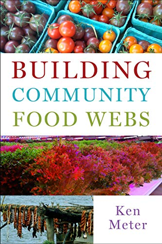 Compare Textbook Prices for Building Community Food Webs  ISBN 9781642831474 by Meter, Ken