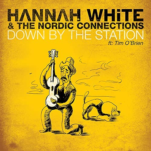Hannah White & The Nordic Connections feat. Tim O'Brien