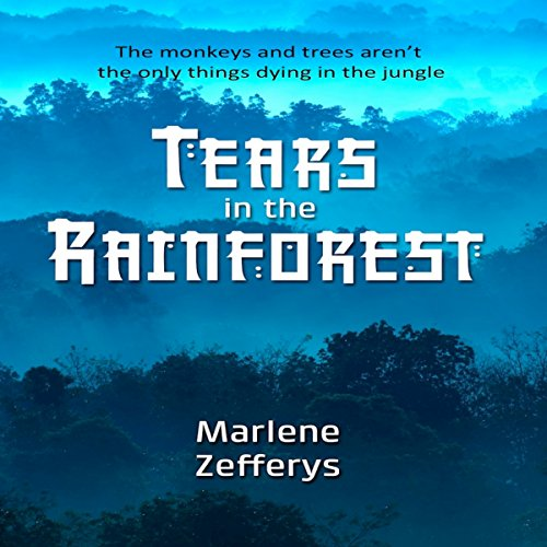 Tears in the Rainforest audiobook cover art
