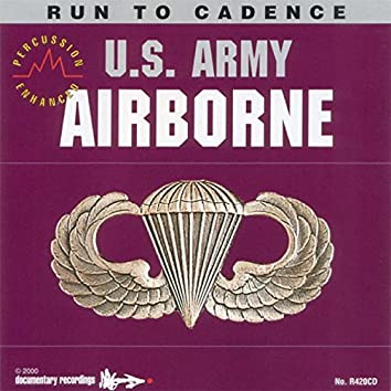 Run to Cadence with the U.S. Army Airborne (Percussion Enhanced)
