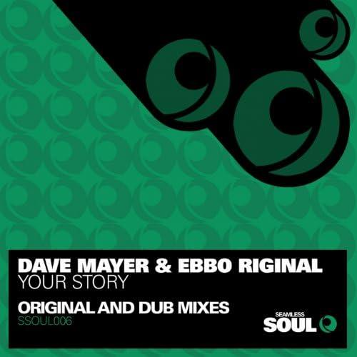 Dave Mayer & Ebbo Riginal