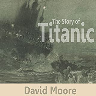 The Story of Titanic audiobook cover art