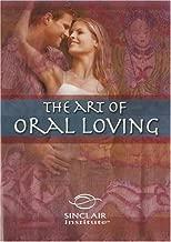 Better Sex Video Series: Art of Oral Loving