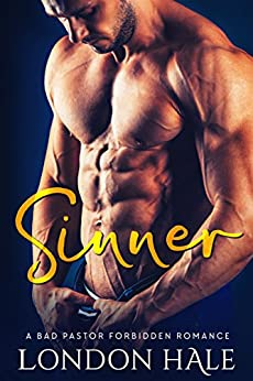 Sinner: An Opposites Attract Romance by [London Hale]