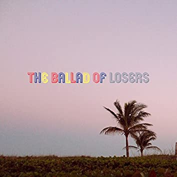 The Ballad of Losers (feat. Sept.)