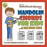 Mandolin Chords for Kids...& Big Kids Too! (Fretted Friends Beginners)