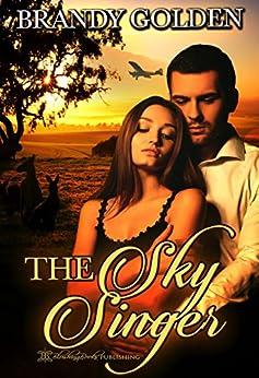 The Sky Singer by [Brandy Golden, Blushing Books]