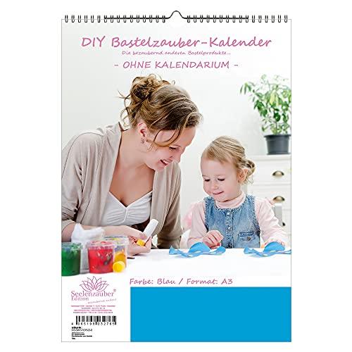 Doe-het-zelf knutselmagie wandkalender om te knutselen zonder kalender DIN A3 staand formaat kleur: blauw - zielmagie fotokalender knutselkalender knutselen