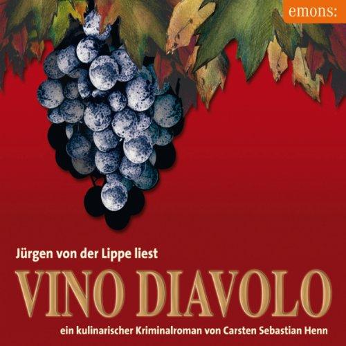Vino Diavolo. Ein kulinarischer Kriminalroman Titelbild