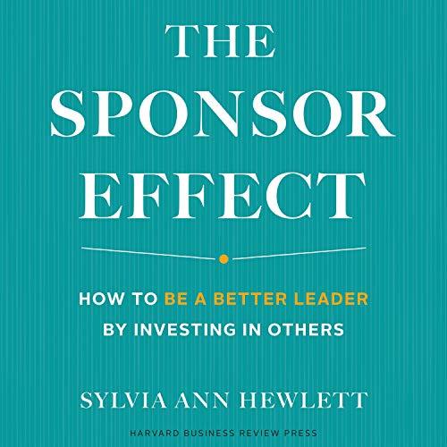 The Sponsor Effect Audiobook By Sylvia Ann Hewlett cover art