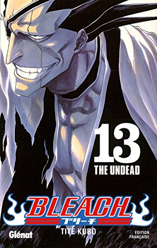 Bleach - Tome 13 : The undead