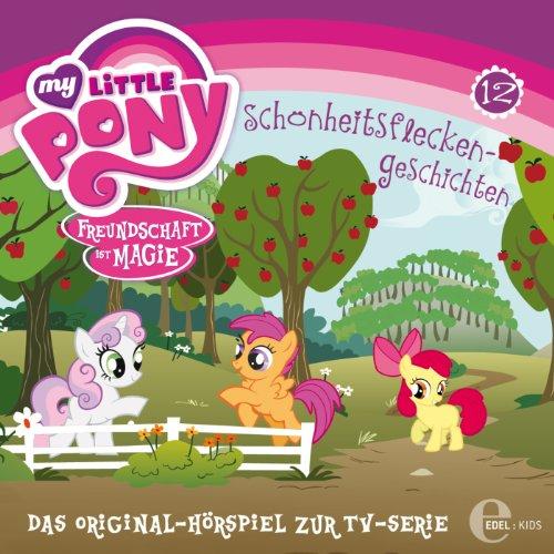 Schönheitsflecken-Geschichten (My Little Pony 12) Titelbild