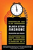 Black Star Nairobi (Melville International Crime) - Mukoma Wa Ngugi