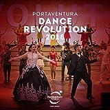 PortAventura: Dance Revolution 2018