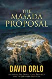 The Masada Proposal (A Regan Hart Novel)
