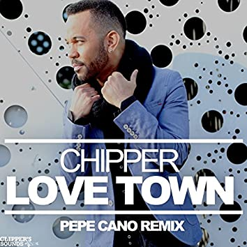 Love Town (Pepe Cano Remix)