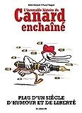 L'Incroyable histoire du Canard Enchaîné (2E ED)