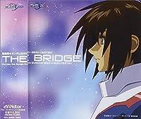 Gundam Seed/Seed Destiny: The Bridge by Bridge-Gundam Seed Destiny Best (2006-11-22)