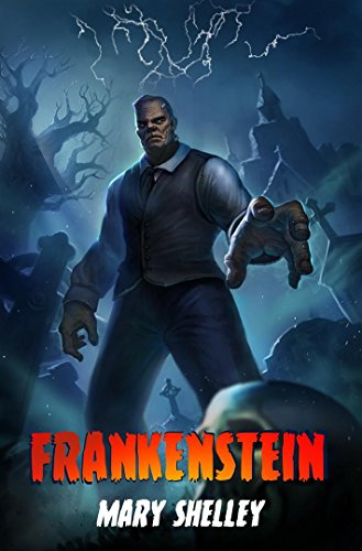 Frankenstein: or, The Modern Prometheus – (Annotated with Criticisms and Interpretations) (Free Audio Links) (English Edition)