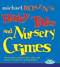 Hairy Tales and Nursery Crimes by Rosen, Michael (2007) Audio CD