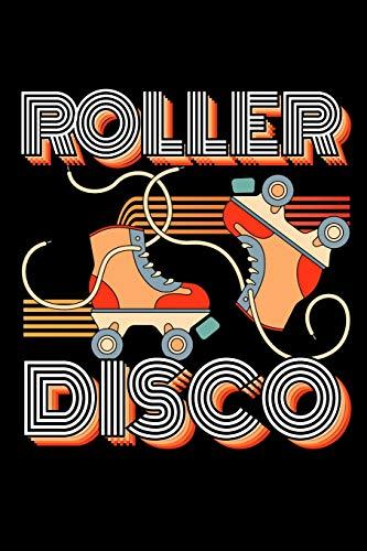Roller Disco: 120 Seiten (6x9 Zoll) Blanko Notizbuch für 90er Party Freunde I Rollschuhe Leeres Notizheft I Roller Skates Zeichenbuch I 80er Party Skizzenbuch