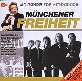 40 Jahre ZDF Hitparade: Münchener Freiheit von Münchener Freiheit