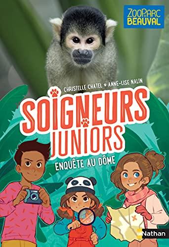 Soigneurs juniors - Enquête au dôme - Tome 6 - Zoo Parc de Beauval - dès 8 ans (6)