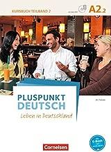 Pluspunkt Deutsch - Leben in Deutschland A2: Teilband 2 - Kursbuch mit Video-DVD