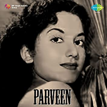 Parveen (Original Motion Picture Soundtrack)