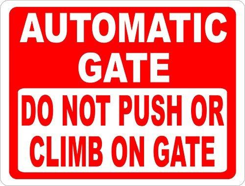 Automatische poort niet duwen of klimmen op poort teken 8x12 inch metaal voorkomen verwondingen en schade aan elektronische poorten