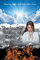 The Intense Reality of Eternity
