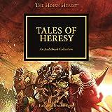 Tales of Heresy: The Horus Heresy