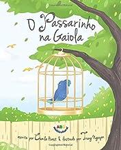 O Passarinho na Gaiola (Portuguese Edition)