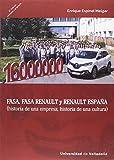 Fasa, Fasa Renault y Renault España (Historia de una empresa, historia de una cu
