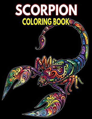 Scorpion Coloring Book: For Adults Stress Relief & Fun Coloring