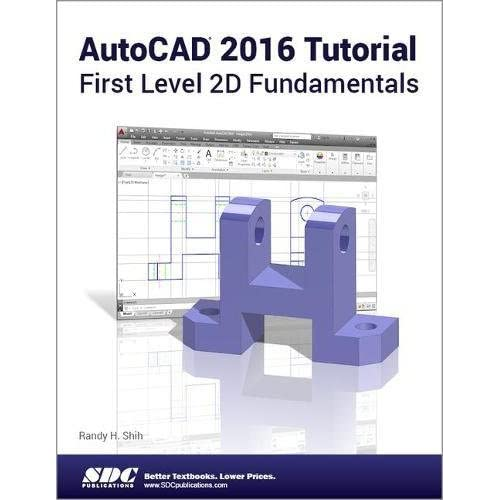 Amazon Autocad 2016 Tutorial First Level 2d Fundamentals