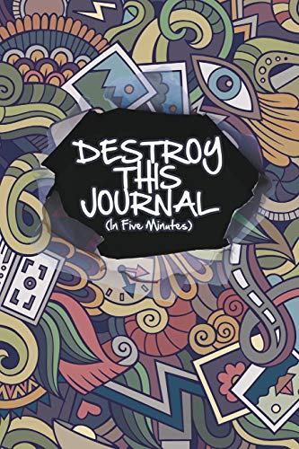 Destroy This Journal (In Five Minutes)