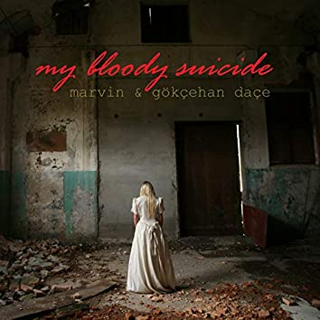 My Bloody Suicide