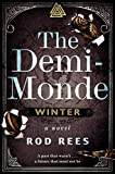 The Demi-Monde: Winter: A Novel (The Demi-Monde Saga) (Hardcover)