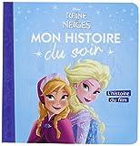 LA REINE DES NEIGES - Mon Histoire du Soir - L'histoire du film - Disney