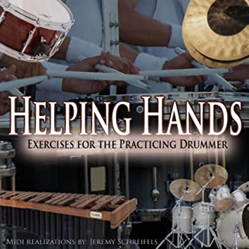 Helping Hands....Exercises for the Practicing Drummer