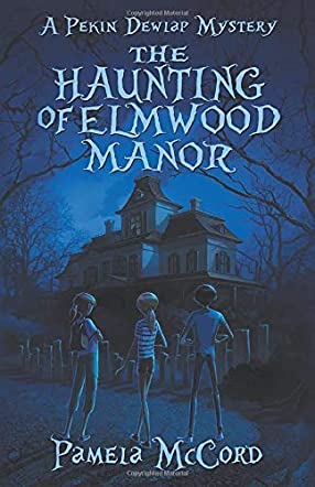 The Haunting of Elmwood Manor