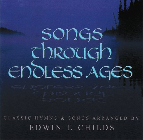 Songs Through Endless Ages (English Edition)
