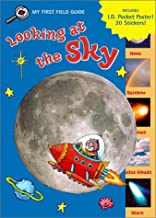 Looking at the Sky (My First Field Guides)