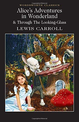Alice in Wonderland (Wordsworth Classics) by Lewis Carroll ( 1992 ) Paperback