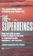 Superbeings by John Randolph Price (Dec 12 1987)